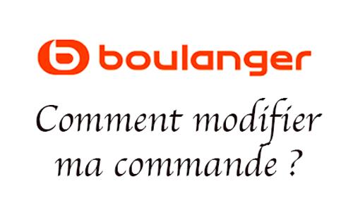 Modifier commande Boulanger