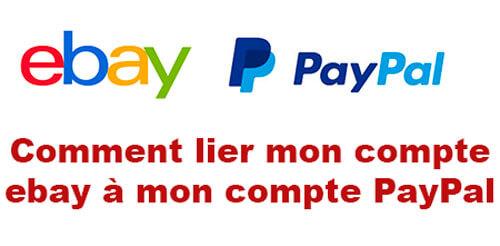 Comment lier mon compte ebay à mon compte paypal