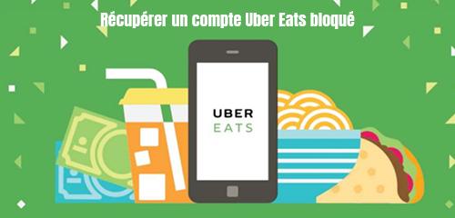 deblocage compte uber eats