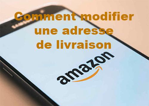 Modifier adresse de livraison sur Amazon